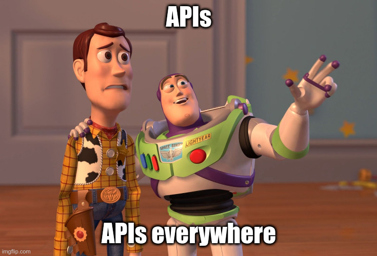 Meme: APIs, APIs everywhere